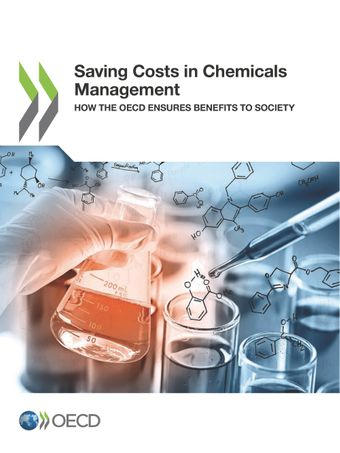 : Saving Costs in Chemicals Management: How the OECD Ensures Benefits to Society