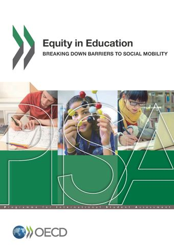 PISA: Equity in Education: Breaking Down Barriers to Social Mobility