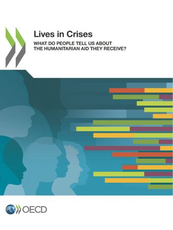 Publication Cover - Lives in Crises - What do People tell us about the Humanitarian Aid they receive