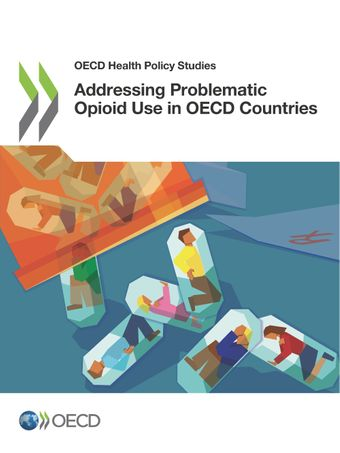 Publication Cover - Addressing Problematic Opioid Use in OECD Countries