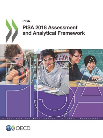 PISA: PISA 2018 Assessment and Analytical Framework: