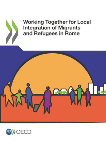 : Working Together for Local Integration of Migrants and Refugees in Rome: