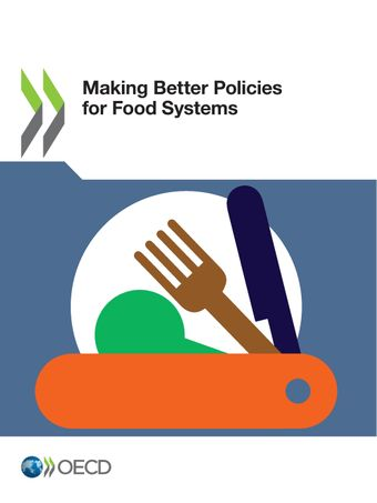 Click to access the publication - Making Better Policies for Food Systems