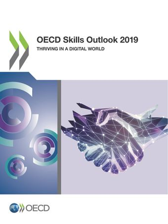 : OECD Skills Outlook 2019 : Thriving in a Digital World