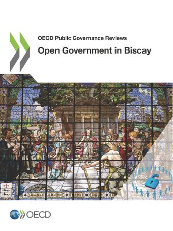 OECD Public Governance Reviews: Open Government in Biscay :