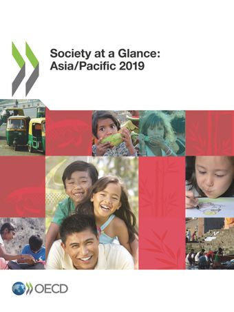 Society at a Glance: Asia/Pacific: Society at a Glance: Asia/Pacific 2019: