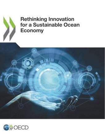 : Rethinking Innovation for a Sustainable Ocean Economy: