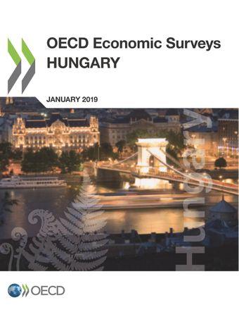 OECD Economic Surveys: Hungary: OECD Economic Surveys: Hungary 2019: