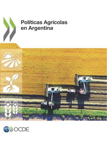 : Políticas Agrícolas en Argentina:
