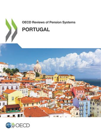 OECD Reviews of Pension Systems: OECD Reviews of Pension Systems: Portugal: