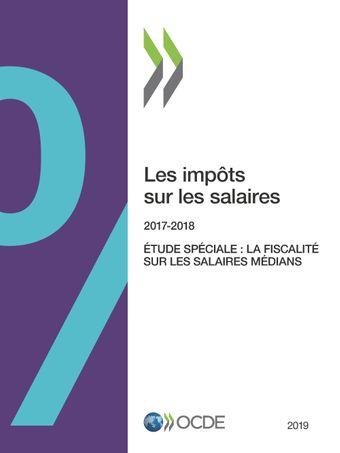 Les impôts sur les salaires: Les impôts sur les salaires 2019: